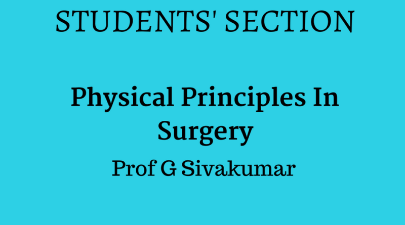 physical principles in surgery - padham health news